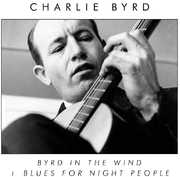 Byrd in the Wind /  Blues for Night People [Import]
