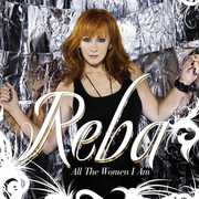 All the Women I Am , Reba McEntire