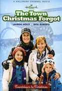 The Town Christmas Forgot , Lauren Holly