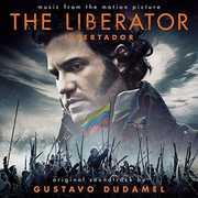 The Liberator (Libertador) (Original Soundtrack)