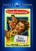 The Lady Gambles , Barbara Stanwyck