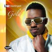 Gold , Blair Bryant