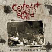 Contract In Blood: A History Of UK Thrash Metal /  Various [Import]