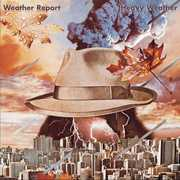 Heavy Weather (remastered) , Weather Report