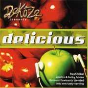 Delicious: Mixed By Deko-ze