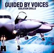 Isolation Drills , Guided by Voices