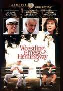 Wrestling Ernest Hemingway , Robert Duvall