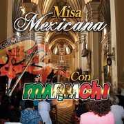 Misa Mexicana Con Mariachi