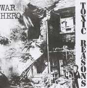 War Hero , Toxic Reasons