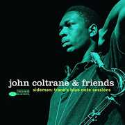 John Coltrane & Friends - Sideman: Trane's /  Various , Various Artists