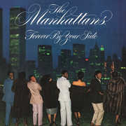 Forever By Your Side , The Manhattans