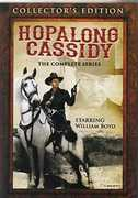 Hopalong Cassidy: The Complete Series , William Boyd
