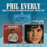 There's Nothing Too Good For My Baby /  Mystic Line [Import] , Phil Everly