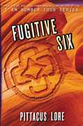 Fugitive Six (Lorien Legacies Reborn)