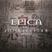 Epica Vs Attack On Titan Songs , Epica