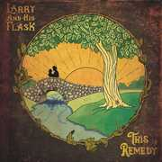 This Remedy , Larry and His Flask