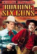 Roaring Six Guns , Ben Hendricks, Jr.