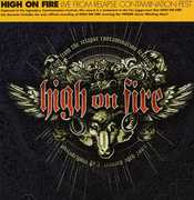 Live at the Relapse Contamination Festival , High on Fire