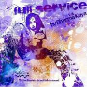 Full Service: Compiled By Dharma Kaya /  Various [Import] , Various Artists