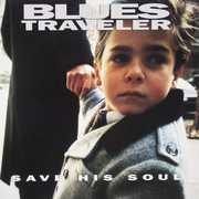 Save His Soul , Blues Traveler