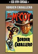 Border Caballero , Tim McCoy