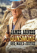 Gunsmoke: One Man's Justice , James Arness