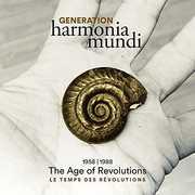 Generation Harmonia Mundi - Age of Revolutions , Various Artists