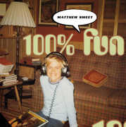 100% Fun , Matthew Sweet