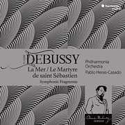 Debussy: La Mer, Le Martyre De Saint Sebastien , Pablo Heras Casado
