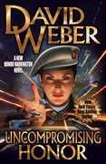 Uncompromising Honor (A Honor Harrington Novel)
