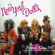 French Kiss 74 + Actress - Birth of New York Dolls , New York Dolls