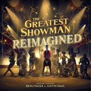 The Greatest Showman: Reimagined , Various Artists