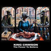 The Power To Believe (40th Anniversary Edition) , King Crimson
