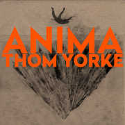 Anima , Thom Yorke