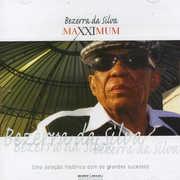 Maxximum [Import] , Bezerra Da Silva