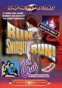 Run Swinger Run: Sex Club International , Elizabeth Bing
