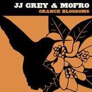 Orange Blossoms , JJ Grey