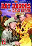 Roy Rogers With Dale Evans: Volume 15 , Roy Rogers