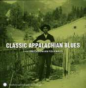 Classic Appalachian Blues From Smithsonian Folkways , Various Artists