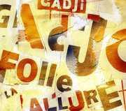 Folle Allure [Import] , Gadji-Gadjo