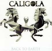 Back to Earth [Import] , Caligola