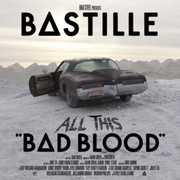 All This Bad Blood , Bastille