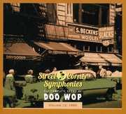Street Corner Symphonies - Complete Story of Doo Wop-1960 12 /  Various , Various Artists