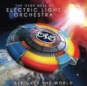 All Over The World: The Very Best Of Electric Light Orchestra , Elo ( Electric Light Orchestra )