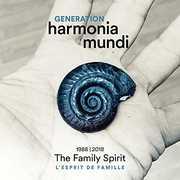 Generation Harmonia Mundi - Spirit Of Family , Alexander Melnikov