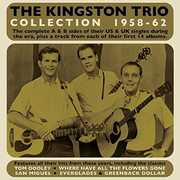 Collection 1958-62 , The Kingston Trio