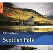 Rough Guide To Scottish Folk , Various Artists