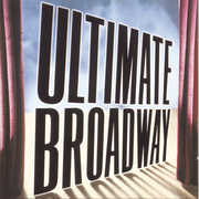 Ultimate Broadway , Various Artists