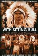 With Sitting Bull at the Spirit Lake Massacre , Bryant Washburn