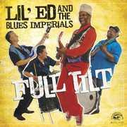 Full Tilt , Lil' Ed & the Blues Imperials